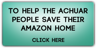 Help Achuar People Save Their Amazon Home