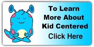 Kid Centered