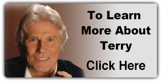 To Learn More About Terry Click Here