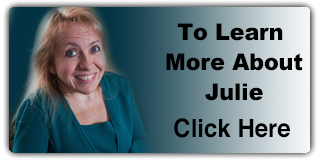 Click Here To Learn More About Julie